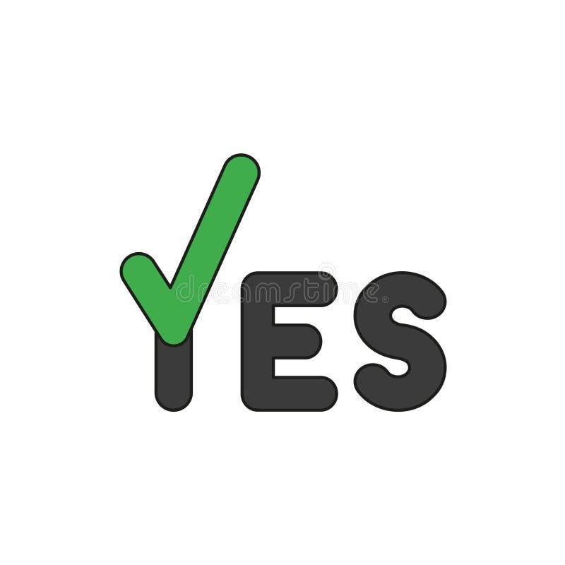 Concept d'icône de vecteur de mot d'oui avec le coche Contours colorés et noirs illustration de vecteur