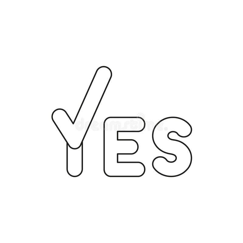 Concept d'icône de vecteur de mot d'oui avec le coche Contours noirs illustration libre de droits