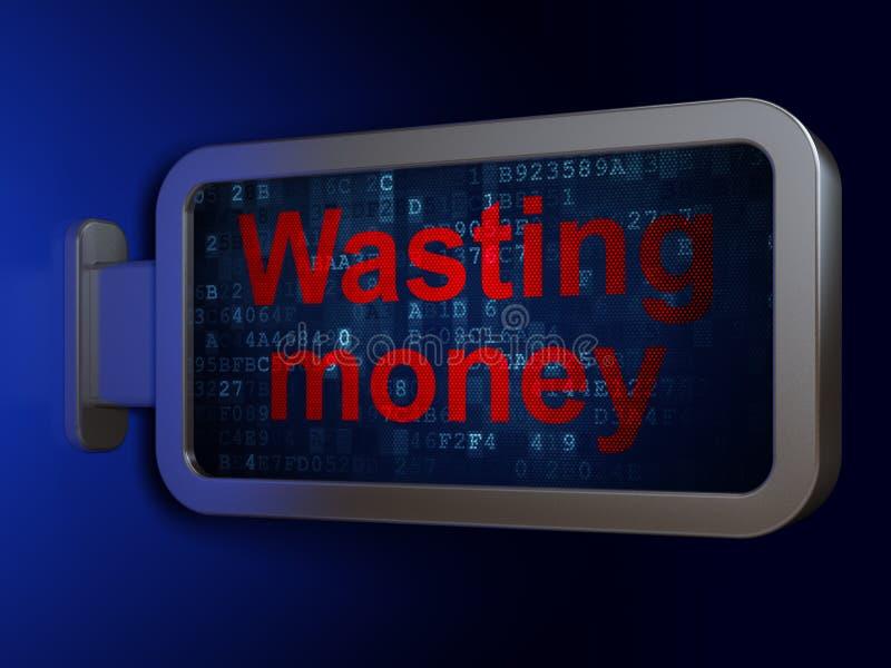 Concept de devise : Gaspillage de l'argent sur le fond de panneau d'affichage illustration stock