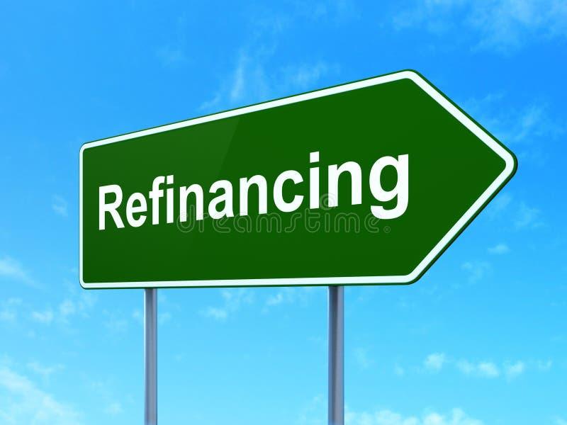 Concept de finances : Refinancement sur le fond de panneau routier illustration libre de droits