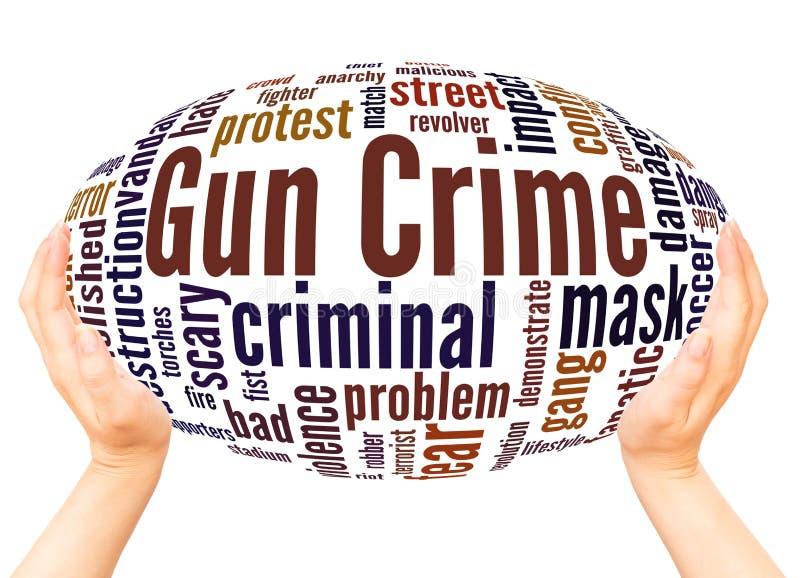 Concept de sphère de main de nuage de mot de crime d'arme à feu illustration libre de droits