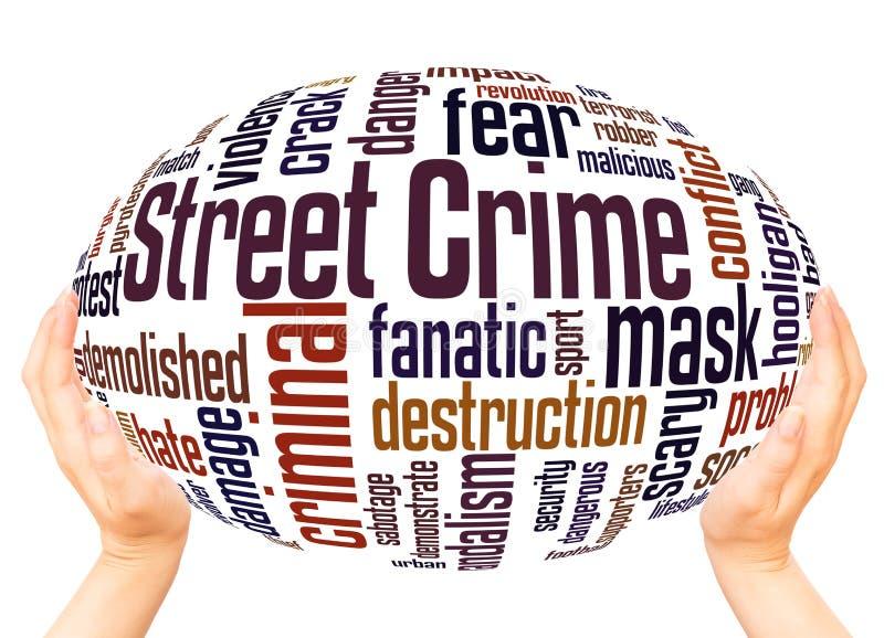 Concept de sphère de main de nuage de mot de crime de rue illustration libre de droits