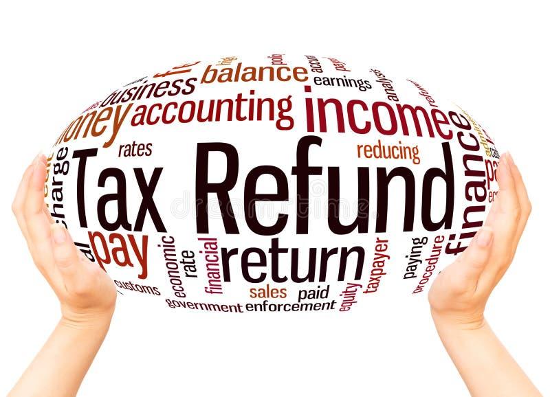 Concept de sphère de main de nuage de mot de remboursement d'impôt fiscal photos libres de droits