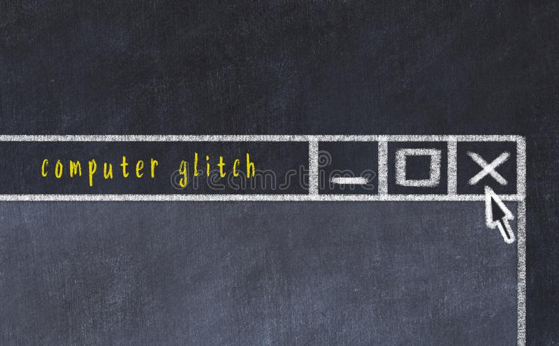 Concept of dealing with problem. Chalk drawing of closing program window with caption computer glitch.  vector illustration