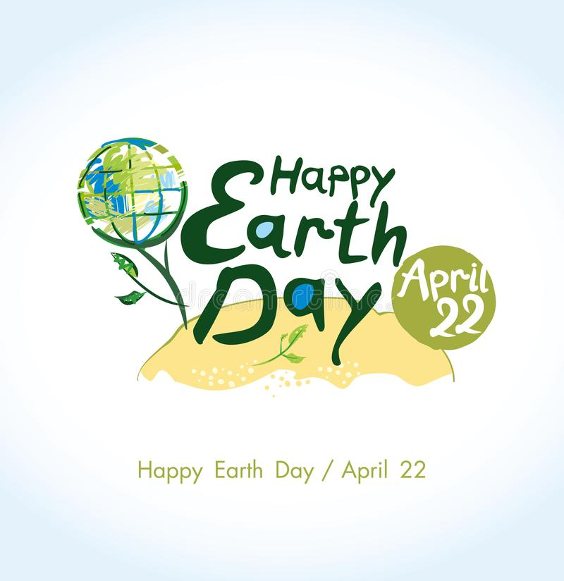 Concept Earth Day. 2018. Concept 2018 Earth Day. April 22. Happy Earth Day poster. Round green vector template earth ball with hand drawn lettering isolated on royalty free illustration