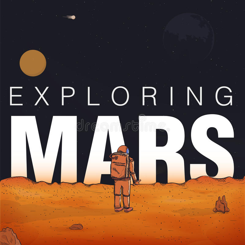 Concept exploring, colonization of Mars. Astronaut in spacesuit on red planet. Colorful vector illustration with vector illustration