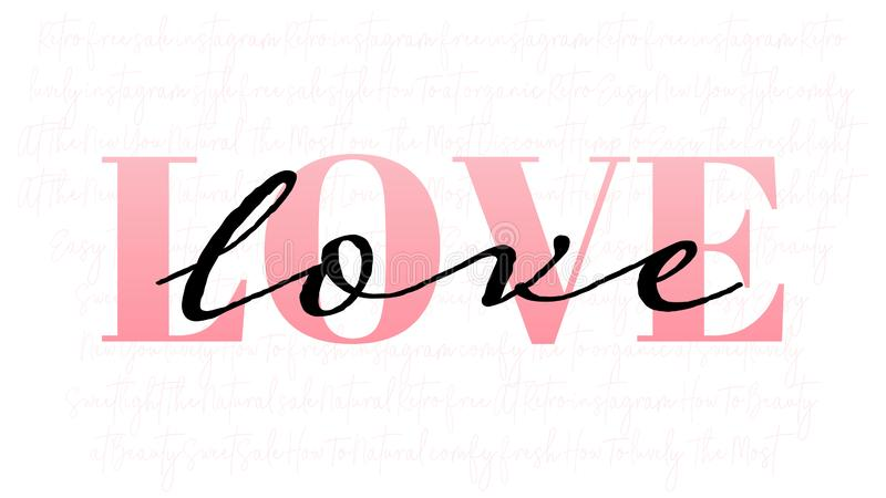 Concept for greeting card, flyer, abstract background for Valentine`s Day with pink word love and handwritten black text. Creativ stock illustration
