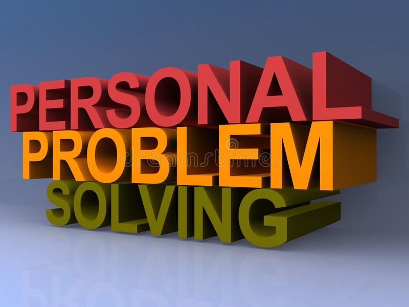 Personal problem solving. A concept illustration with the phrase 'Personal problem solving royalty free illustration