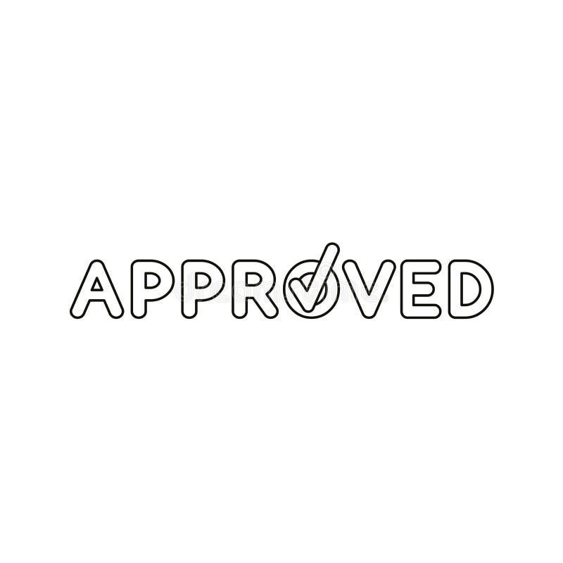 Concept plat de vecteur de style de conception de texte approuvé avec l'icône de coche sur le blanc Contours noirs illustration de vecteur