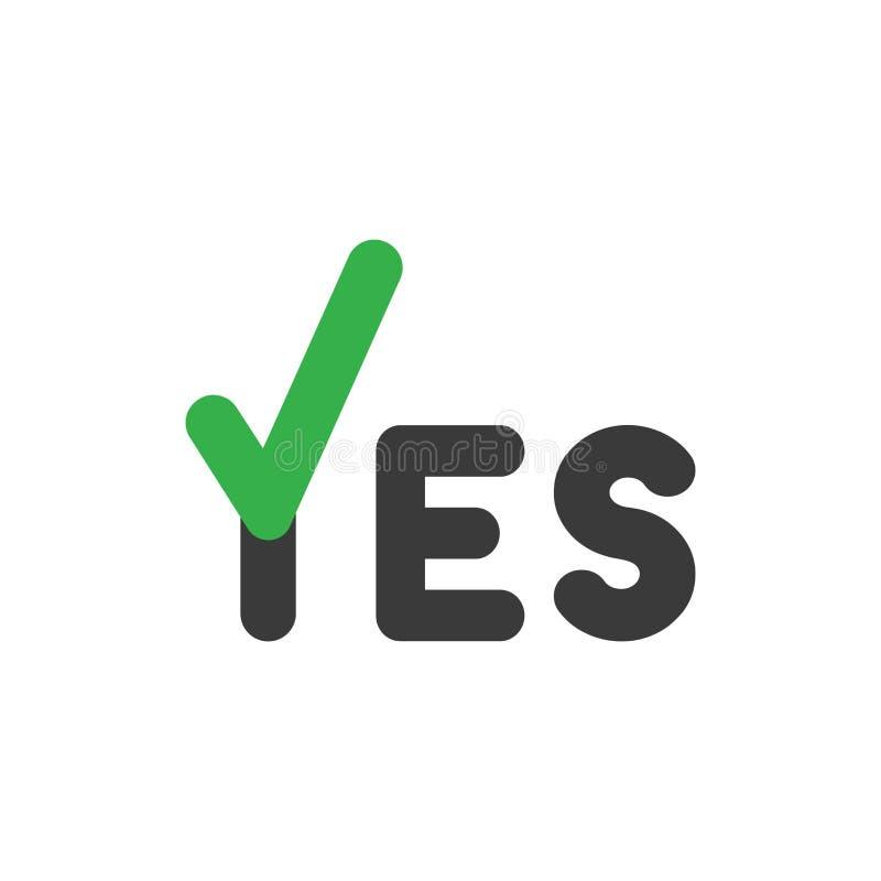 Concept plat de vecteur de style de conception de texte d'oui avec l'ico de coche illustration de vecteur