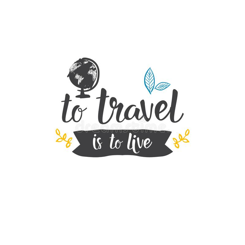 Concept tiré par la main de déplacement d'aventure de tourisme de lettrage de tour du monde d'icône de citation illustration de vecteur