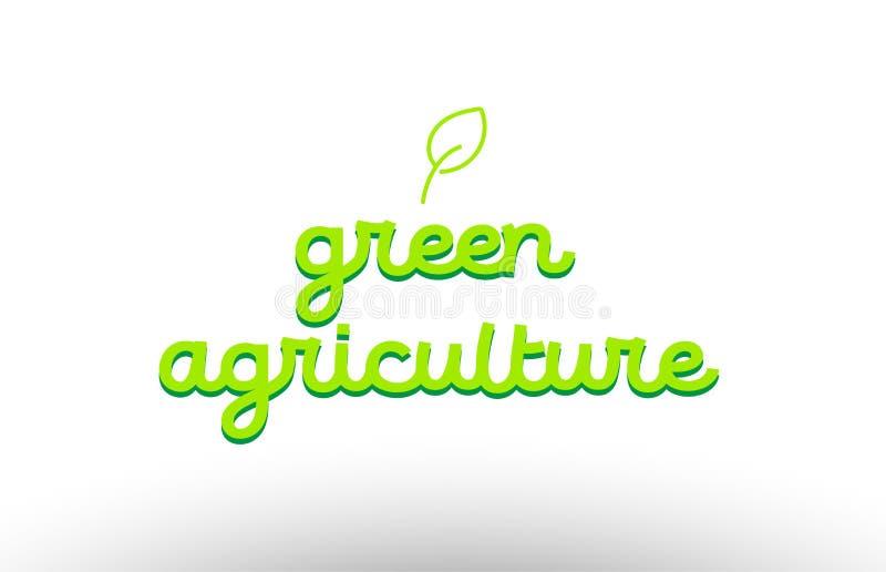 concept vert de mot d'agriculture avec la société verte d'icône de logo de feuille illustration libre de droits