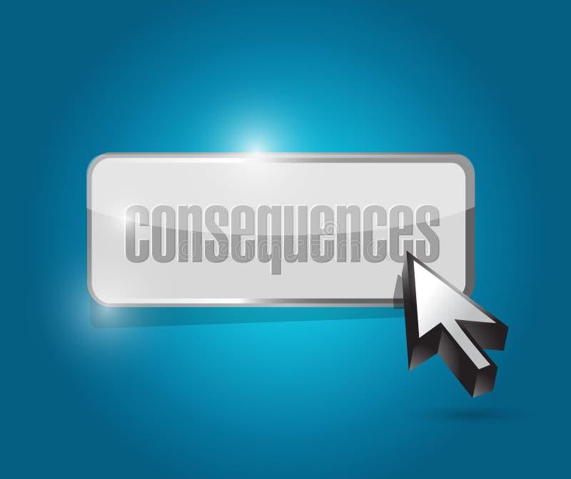 Conception d'illustration de bouton de conséquences illustration stock