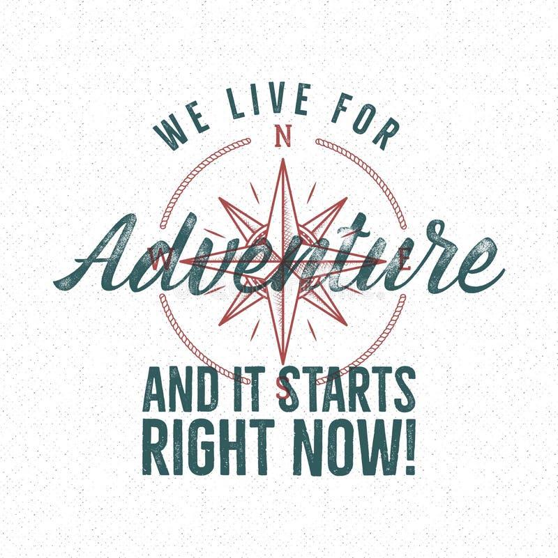 Conception d'impression de label de vintage d'aventure Vivez pour le signe d'aventure Style de typographie avec le symbole rose d illustration libre de droits