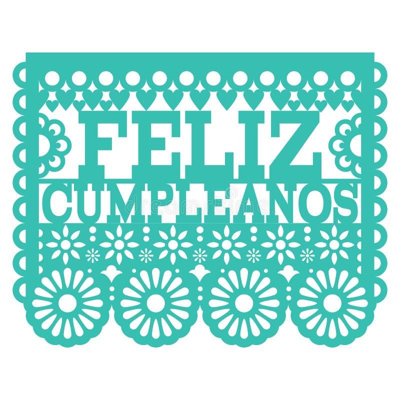 Conception de Feliz Cumpleanos Papel Picado - conception mexicaine de partie de joyeux anniversaire d'art populaire, décoration d illustration stock
