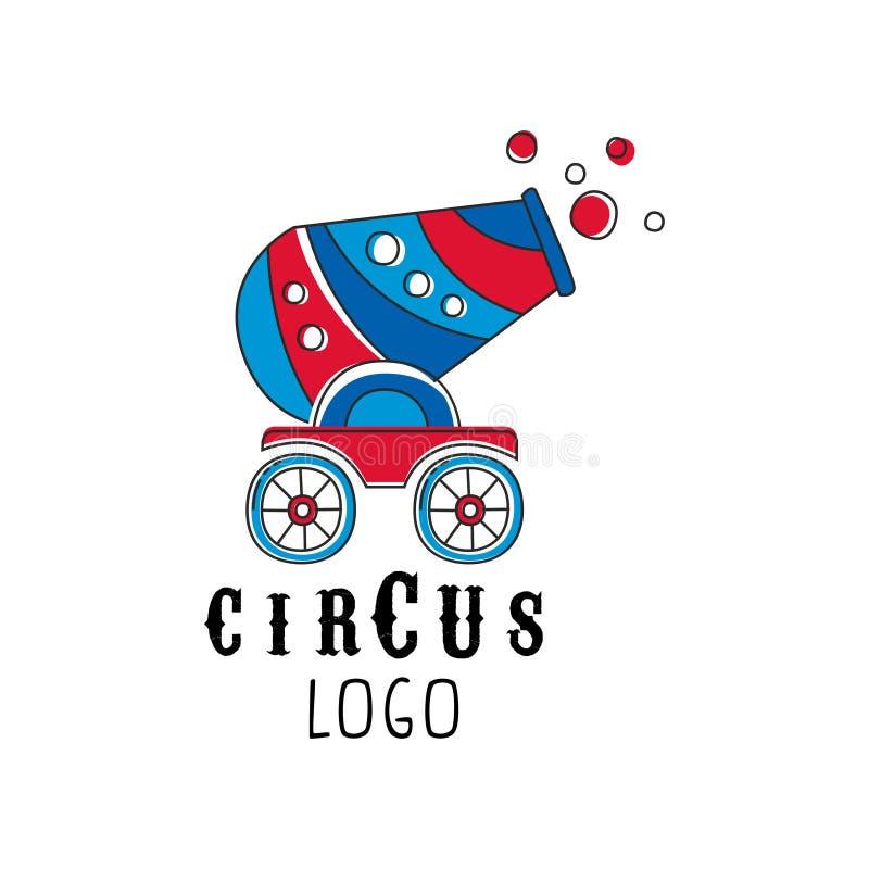 Conception de logo de cirque, emblème avec le canon pour le parc d'attractions, festival, partie, calibre créatif de flyear, affi illustration de vecteur