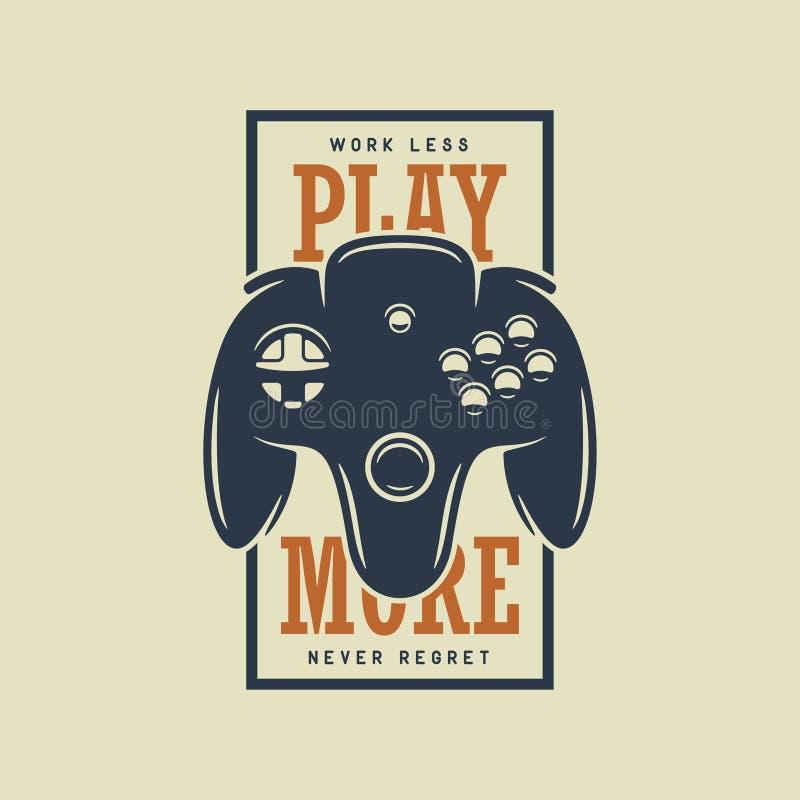 Conception de T-shirt de vintage avec la citation Jouez plus Gamepad, illustration de vecteur de manette illustration libre de droits