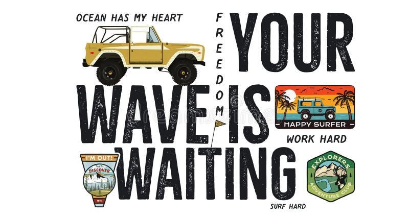 Conception surfante d'insigne Logo extérieur d'aventure avec la citation de voyage de camping - votre vague attend Voiture inclus illustration stock