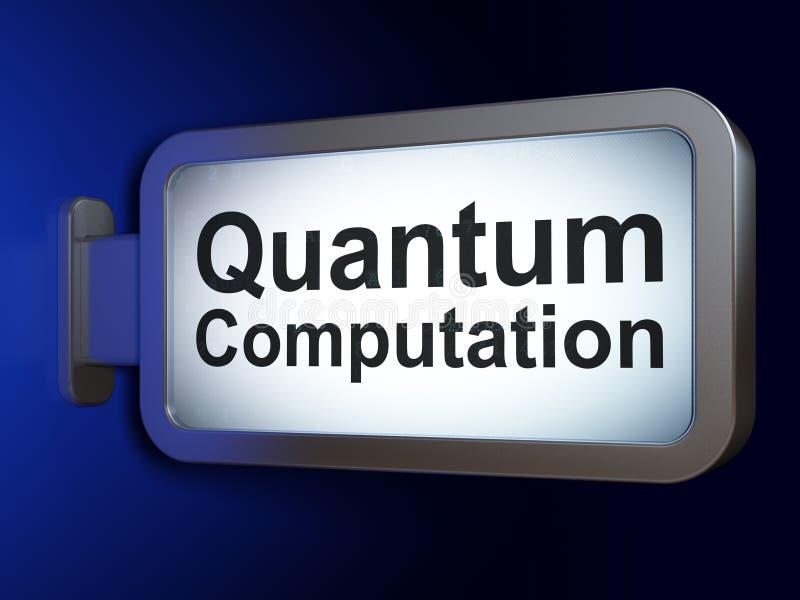 Concepto de la ciencia: Cómputo de Quantum en fondo de la cartelera stock de ilustración