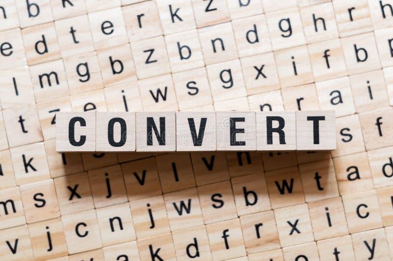 Concepto de la palabra del convertido en los cubos foto de archivo libre de regalías