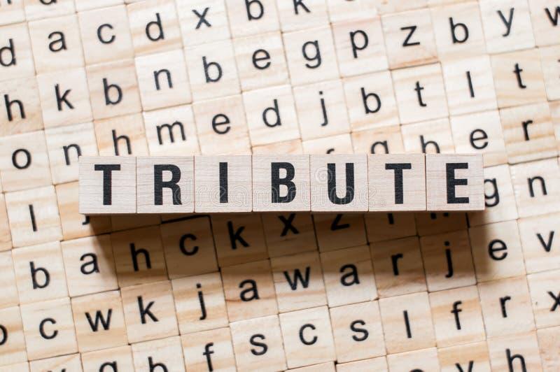 Concepto de la palabra del tributo fotografía de archivo libre de regalías