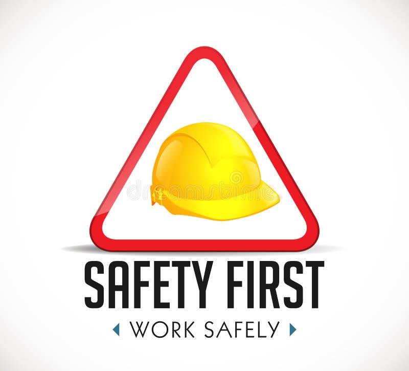 Concepto de la seguridad primero - trabaje con seguridad el casco amarillo de la muestra como señal de peligro ilustración del vector