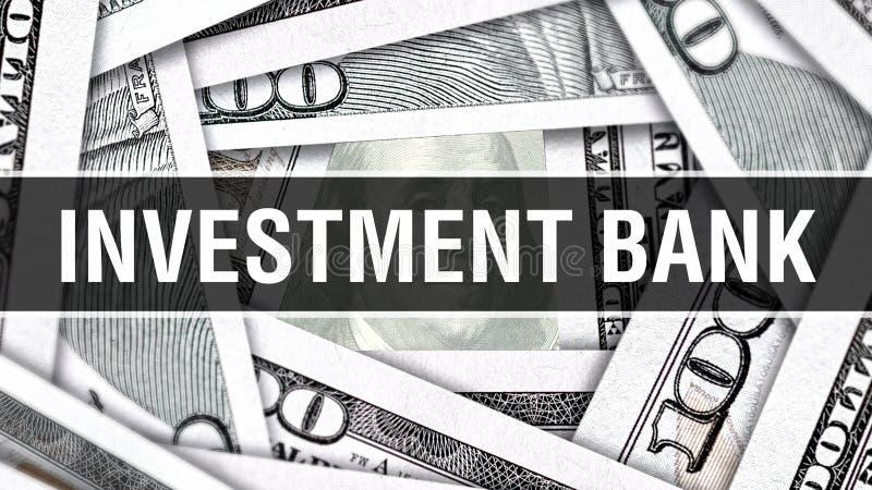 Concepto del primer del banco de inversión Dólares americanos de dinero del efectivo, representación 3D Banco de inversión en el  ilustración del vector