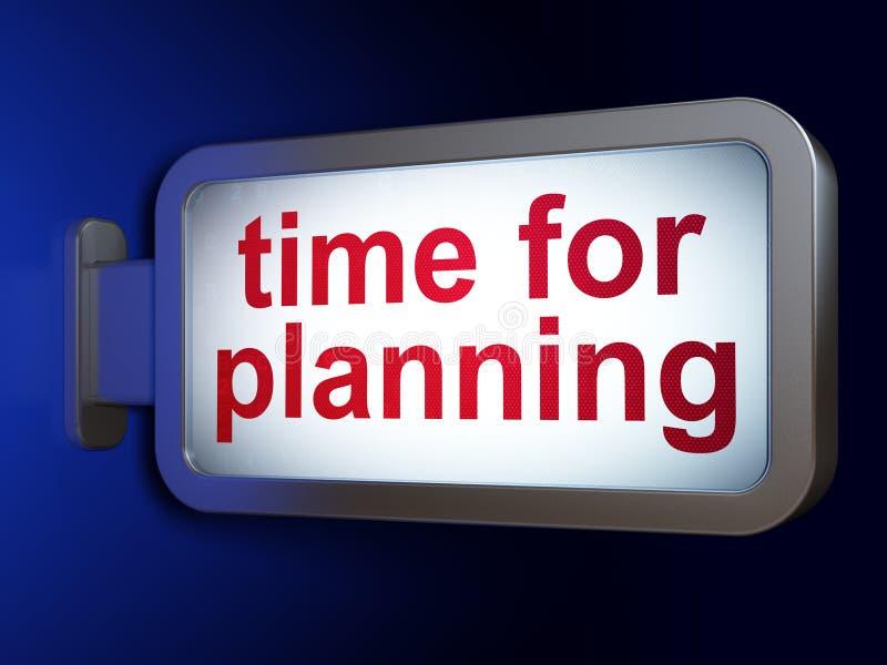 Concepto del tiempo: Hora para planear en fondo de la cartelera ilustración del vector