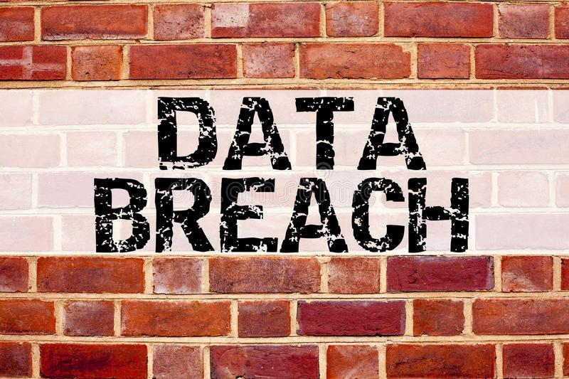 Conceptual announcement text caption inspiration showing Data Breach. Business concept for Tech Internet Network Breaking into Dat. Abase written on old brick stock images