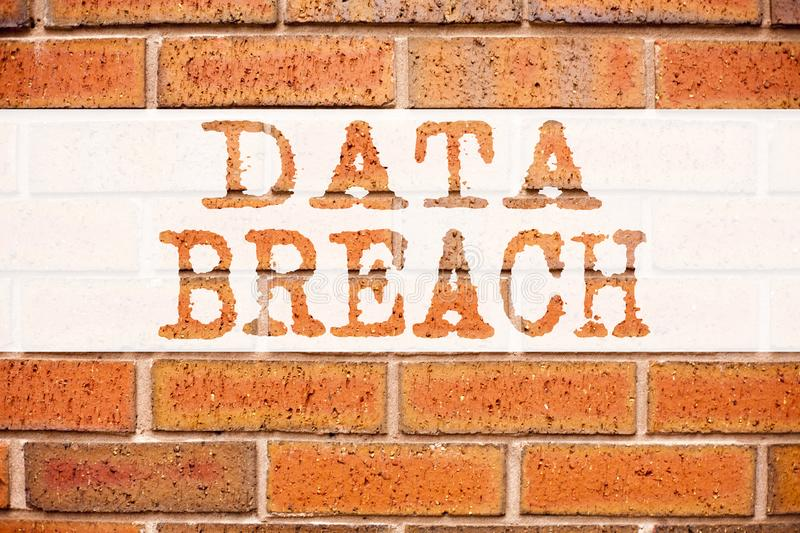 Conceptual announcement text caption inspiration showing Data Breach. Business concept for Tech Internet Network Breaking into Dat. Abase written on old brick royalty free stock photo