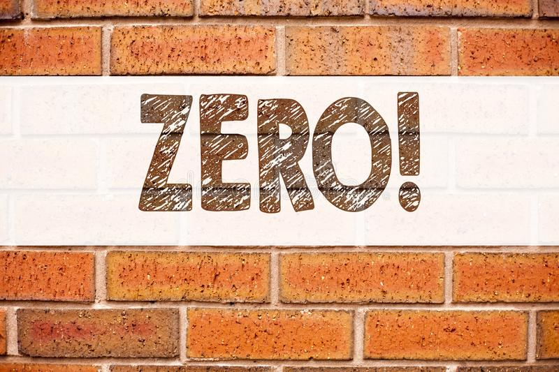 Conceptual announcement text caption inspiration showing Zero. Business concept for Zero Zeros Nought Tolerance written on old bri. Ck background with space stock photo