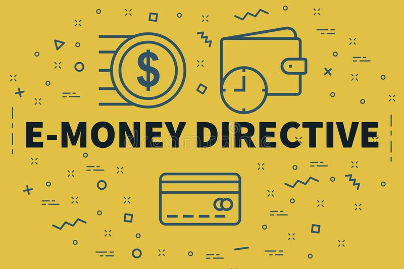 Conceptual business illustration with the words e-money directive royalty free illustration