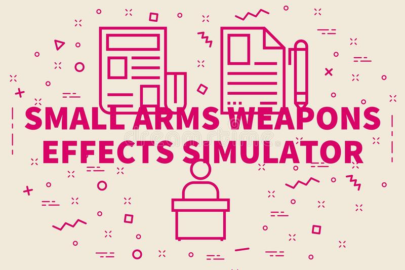 Conceptual business illustration with the words small arms weapons effects simulator vector illustration