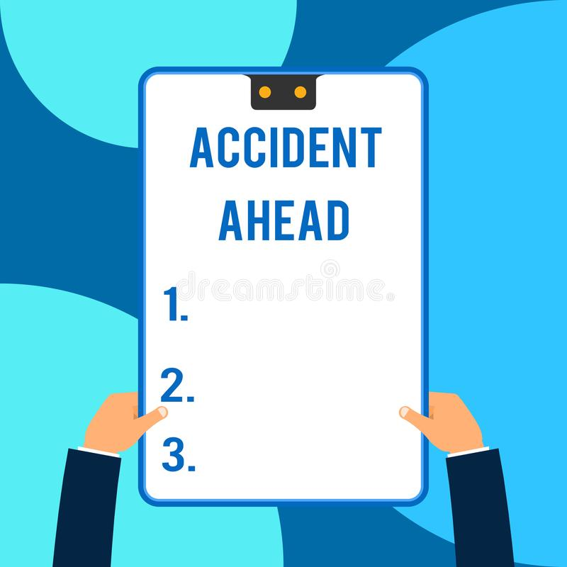 Conceptual hand writing showing Accident Ahead. Business photo text Unfortunate event Be Prepared Detour Avoid. Conceptual hand writing showing Accident Ahead vector illustration