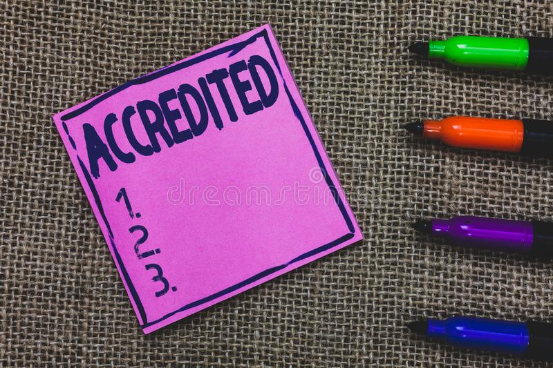 Conceptual hand writing showing Accredited. Business photo showcasing Having credits authority to something Certified. Authorized Purple Paper Important stock photos