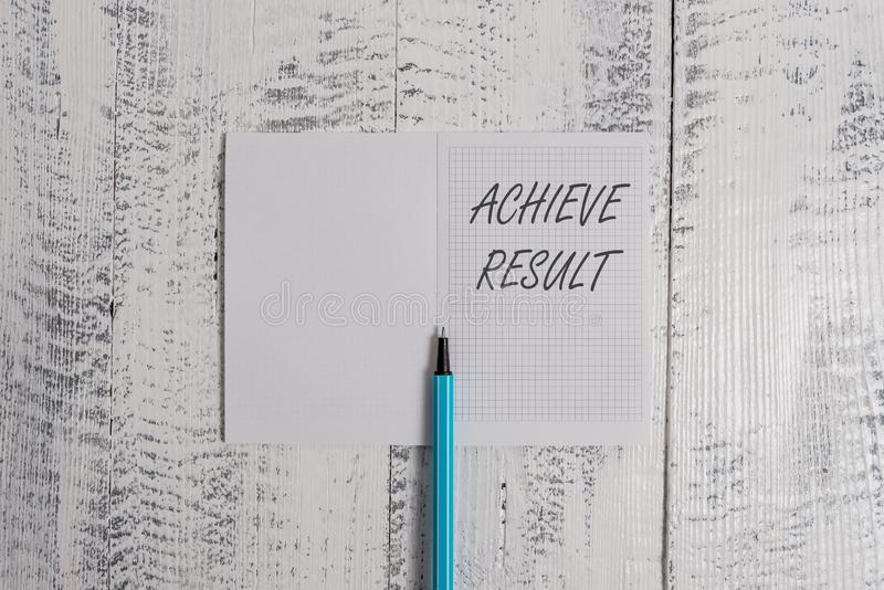 Conceptual hand writing showing Achieve Result. Business photo showcasing Accomplishment Attain Bring to a successful. Conceptual hand writing showing Achieve stock photos