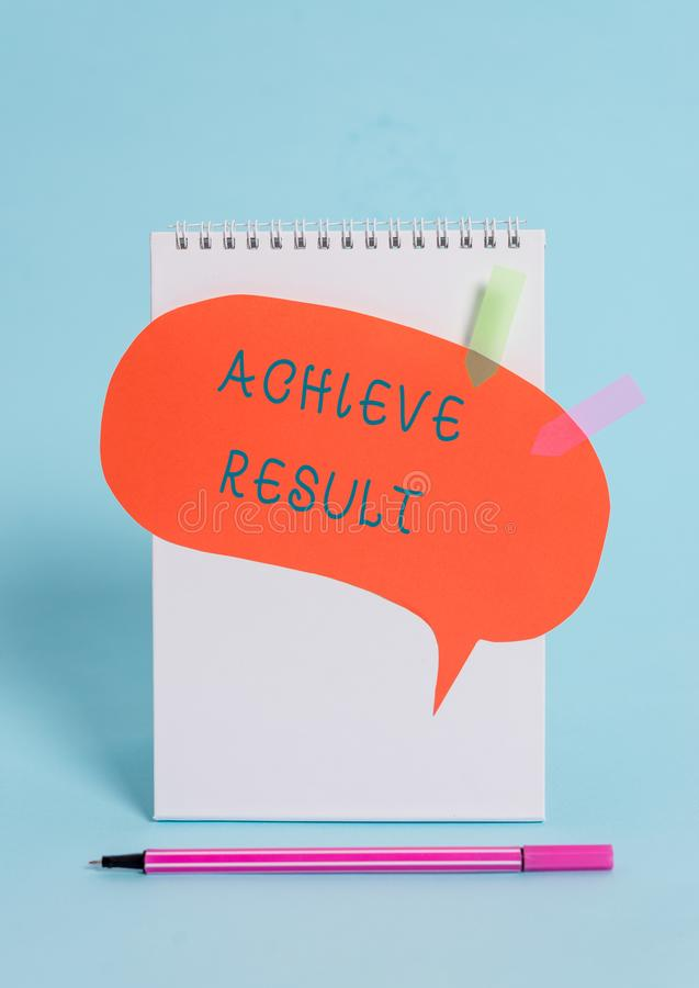 Conceptual hand writing showing Achieve Result. Business photo text Accomplishment Attain Bring to a successful. Conceptual hand writing showing Achieve Result stock photo
