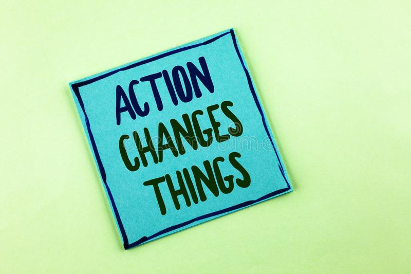 Conceptual hand writing showing Action Changes Things. Business photo showcasing doing something is like chain Improve Reflects wr. Itten Sticky Note Paper the royalty free stock photos