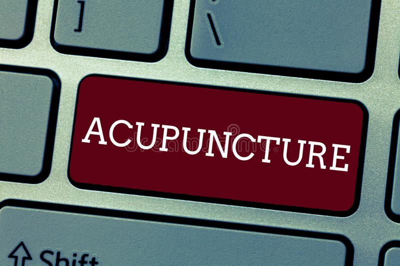 Conceptual hand writing showing Acupuncture. Business photo showcasing Alternative therapy Treatment for pain and stock image