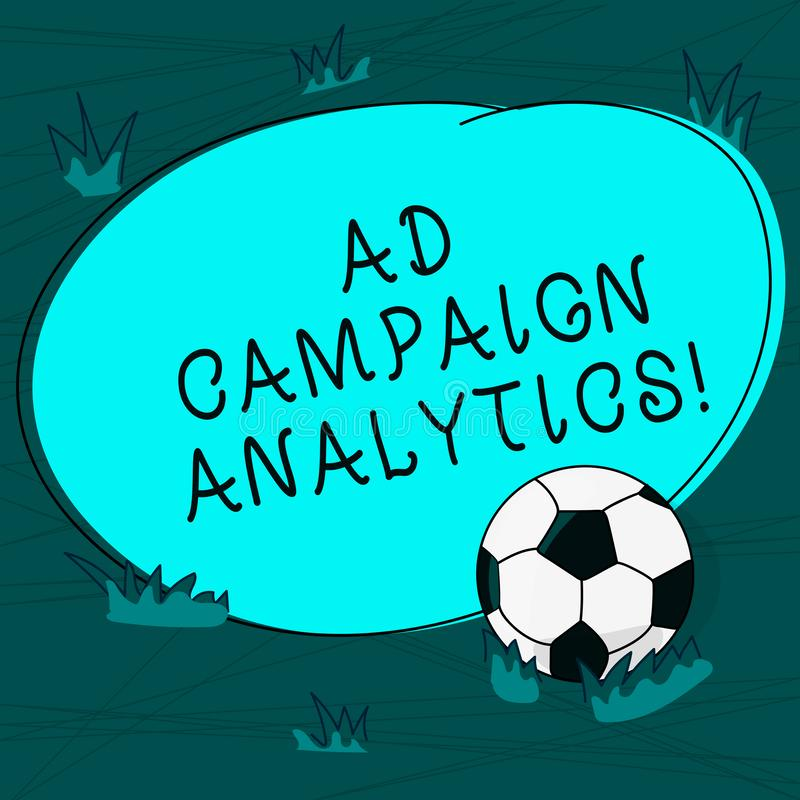 Conceptual hand writing showing Ad Campaign Analytics. Business photo text monitor campaigns and their respective. Outcomes Soccer Ball on the Grass and Blank stock illustration