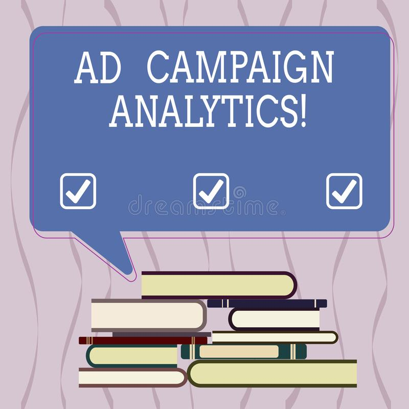 Conceptual hand writing showing Ad Campaign Analytics. Business photo text monitor campaigns and their respective. Outcomes Uneven Pile of Hardbound Books and vector illustration