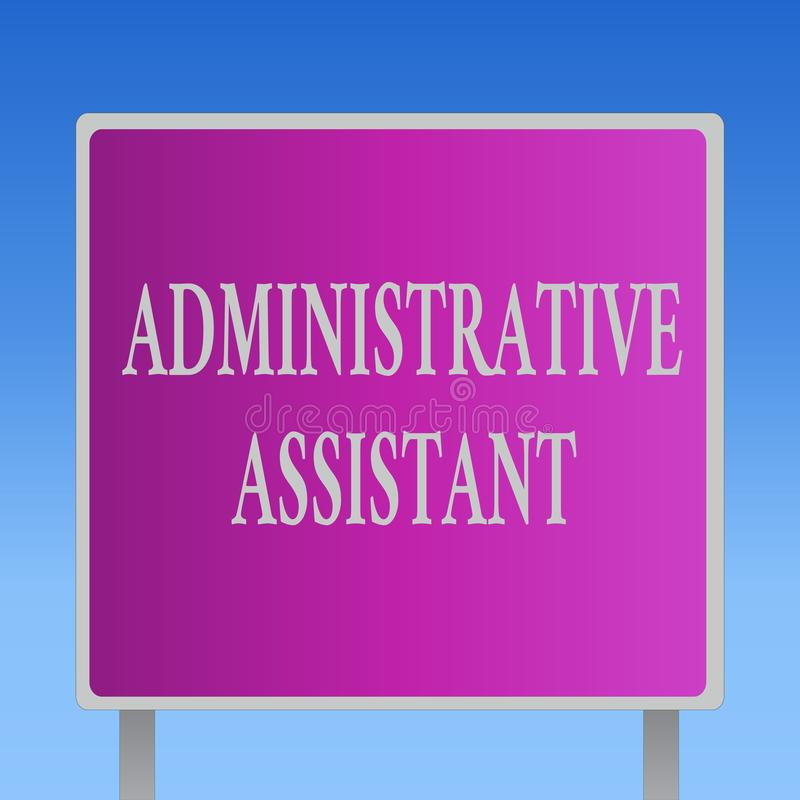 Conceptual hand writing showing Administrative Assistant. Business photo text Administration Support Specialist Clerical Tasks.  royalty free illustration