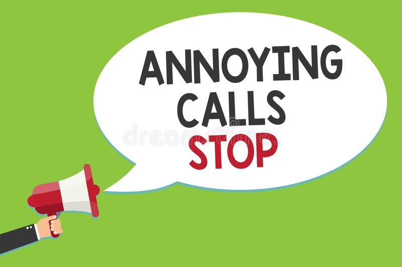 Conceptual hand writing showing Annoying Calls Stop. Business photo text Prevent spam phones Blacklisting numbers Angry caller Ala. Rming script speaker stock illustration