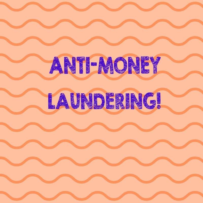 Conceptual hand writing showing Anti Money Laundering. Business photo showcasing regulations stop generating income. Conceptual hand writing showing Anti Money stock illustration