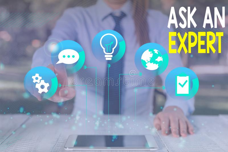 Conceptual hand writing showing Ask An Expert. Business photo text consult someone who has skill about something or. Conceptual hand writing showing Ask An stock photo