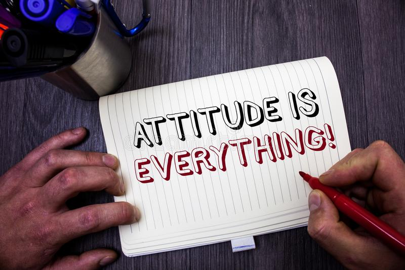 Conceptual hand writing showing Attitude Is Everything. Business photo showcasing Personal Outlook Perspective Orientation Behavio. R Man hold holding red marker stock photography