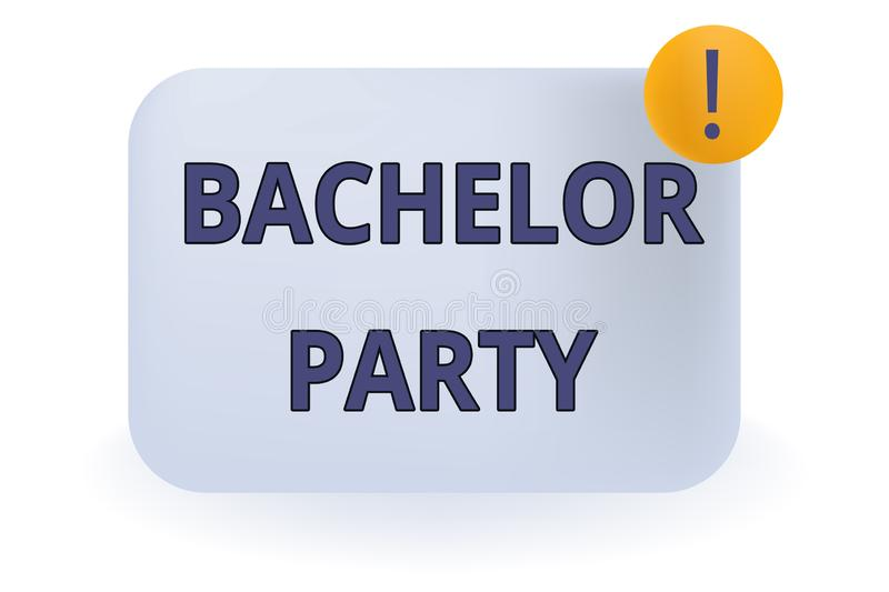 Conceptual hand writing showing Bachelor Party. Business photo showcasing Party given for a analysis who is about to get. Conceptual hand writing showing vector illustration