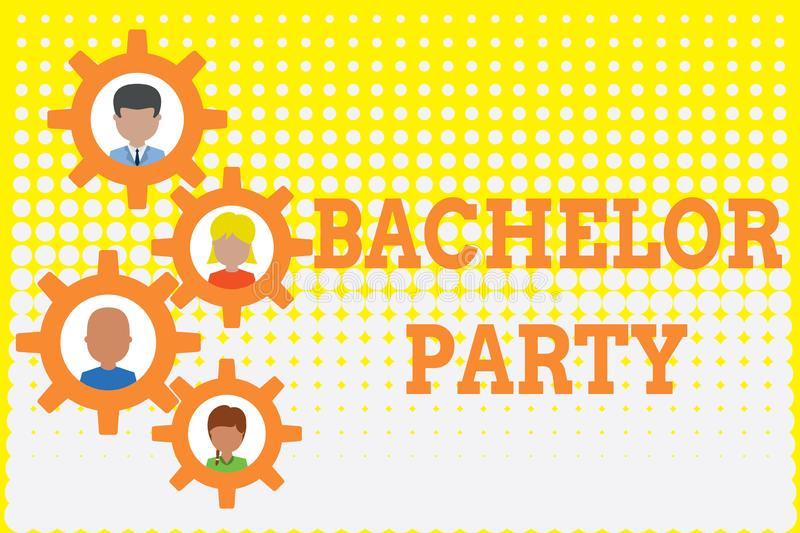Conceptual hand writing showing Bachelor Party. Business photo showcasing Party given for a analysis who is about to get. Conceptual hand writing showing royalty free illustration