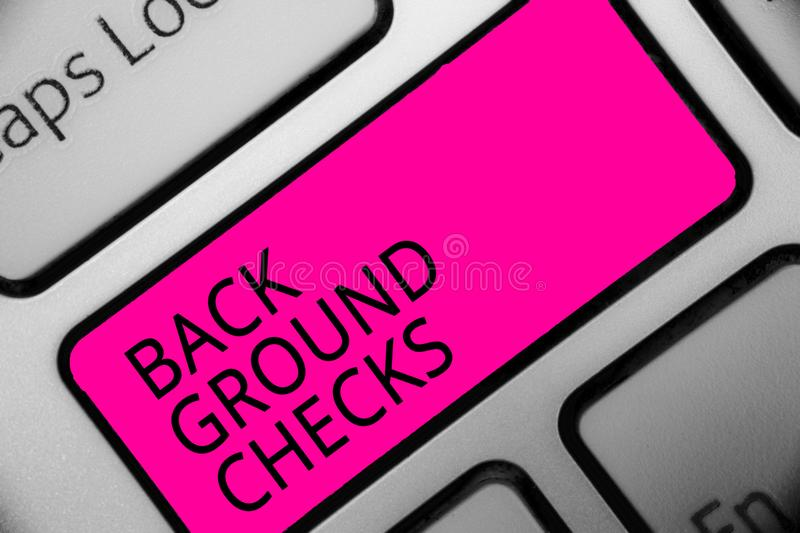 Conceptual hand writing showing Back Ground Checks. Business photo showcasing looking up compiling criminal records for Organizati royalty free stock images