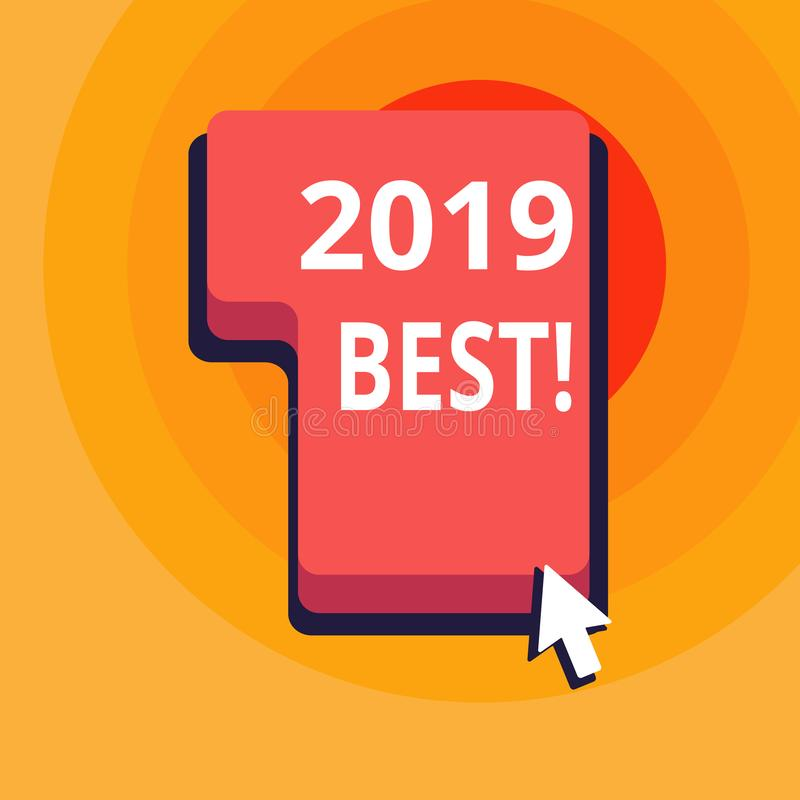 Conceptual hand writing showing 2019 Best. Business photo text that which most excellent outstanding or desirable this. Conceptual hand writing showing 2019 Best royalty free illustration